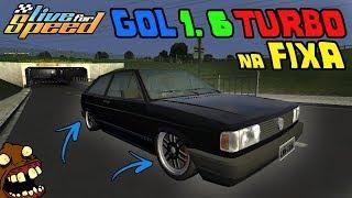 Live For Speed-GOL QUADRADO TURBO 1.6  SOCADO PEGA 200Km RAPIDINHO!!!