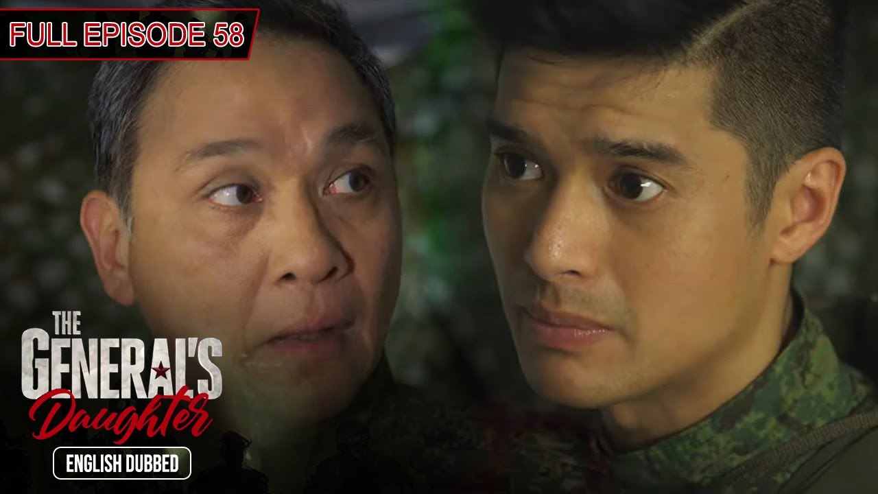 Download Full Episode 58   The General's Daughter English Dubbed