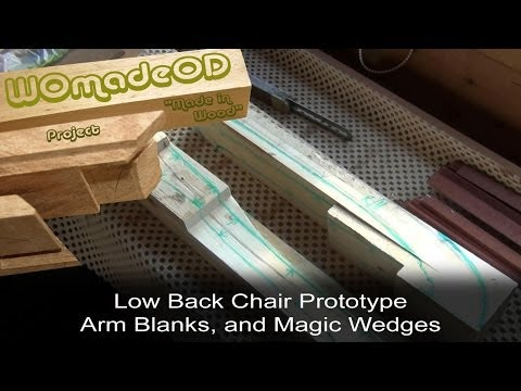 Sexy Low Back Chair Prototype - 9. Arm Blanks, and Magic Wedges - 동영상