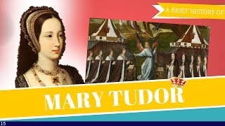 A Brief History of Mary Tudor, Queen of France