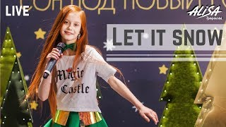 LET IT SNOW Трифонова Алиса Live COVER