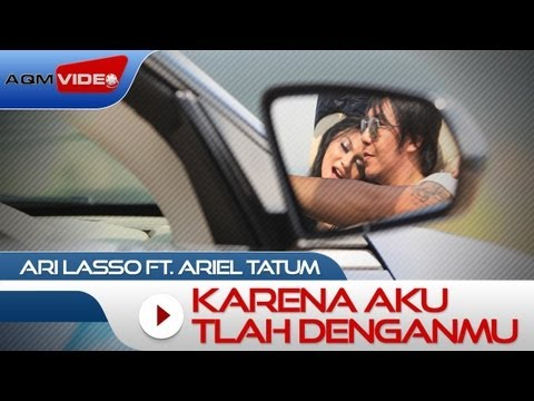 Ari Lasso duet with Ariel Tatum - Karena Aku Tlah Denganmu | Official Music Video