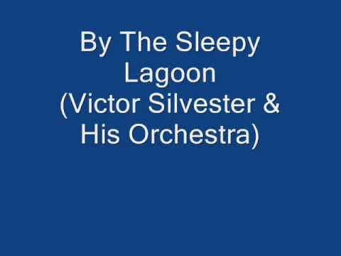 By The Sleepy Lagoon   (Victor Silvester & His Orchestra)