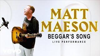 "Matt Maeson - ""Beggar's Song"" Live Performance | Vevo"