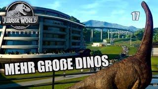 Jurassic World Evolution Deutsch #17 ► Mehr große Dinos ◄| Let's Play Gameplay German