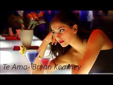 Te Amo - Bryan Kearney (original mix )