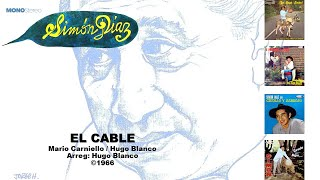 Simon Diaz & Hugo Blanco - El Cable ©1967