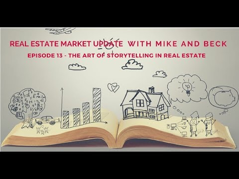 Episode 13. The Art of Storytelling in Real Estate