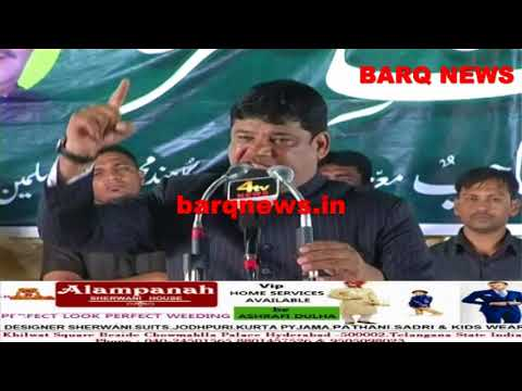 SPEECH OF SYED SOHAIL MAHMOOD QUADRI IN JALSA-E-HALAAT-E-HAZIRA AT CHANCHALGUDA ON 14TH SEP 2017