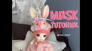 Як зробити маски на БЖД ляльку bjd автора MASK TUTORIAL