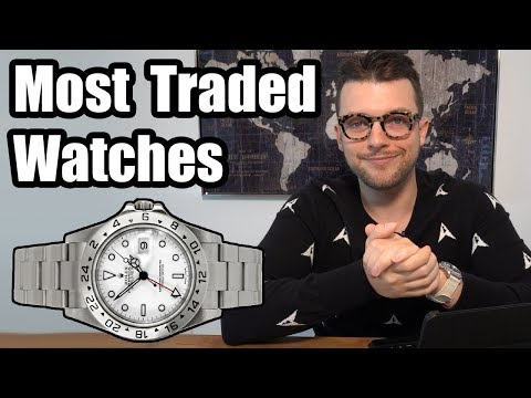 Most Traded In Watches