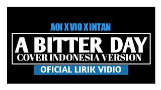 Aoi - A Bitter Day (Lirik vidio)