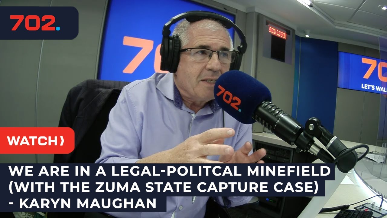 Download We are in a legal-politcal minefield (with the Zuma state capture case) - Karyn Maughan