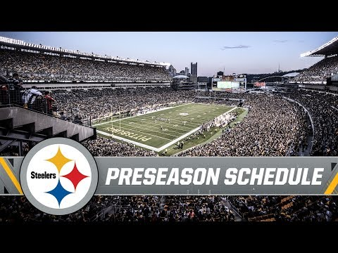 Pittsburgh Steelers 2019 Preseason Schedule Announced