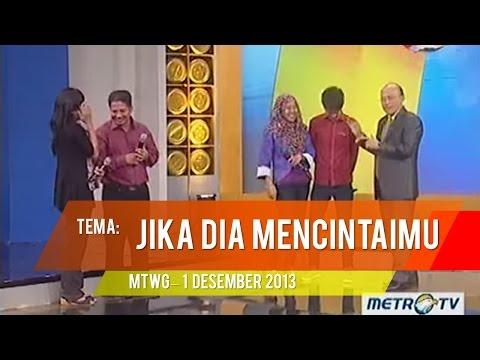 Mario Teguh Golden Ways - JIKA DIA MENCINTAIMU (1 Desember 2013) Full
