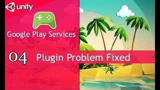 unity Google Play Games Services Plugin Integration 2018 [04]