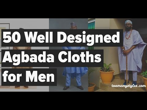 50 Well Designed agbada styles 2017