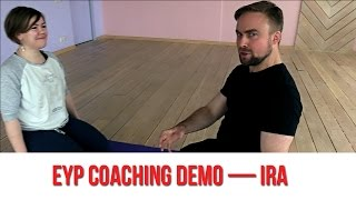 EYP coaching demo — Ira
