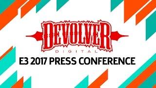 Devolver Digital E3 2017 Press Conference