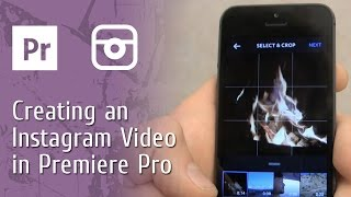 Creating an Instagram Video In Premiere Pro