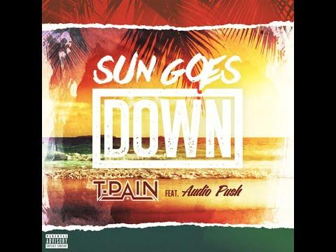 Sun Goes Down-T-Pain feat Audio Push