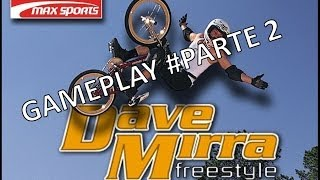 Dave Mirra Freestyle Bmx Gameplay Pc #Parte 2