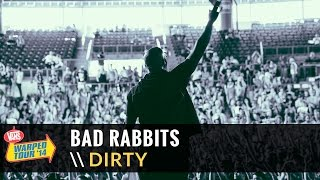 Watch Bad Rabbits Dirty video