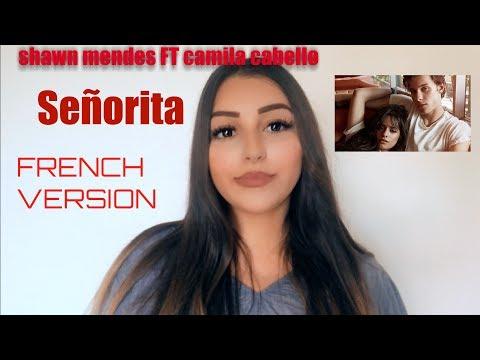 Señorita - Shawn Mendes FT Camila Cabello FRENCH VERSION BY Djena Della