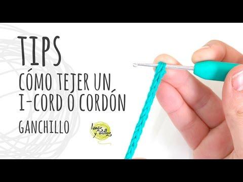 TIPS | Cómo tejer un I-Cord o Cordón Tubular Ganchillo | Crochet ...