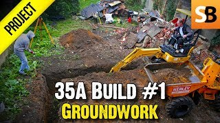 35A Extension #1 - Groundworks & Concrete Footings