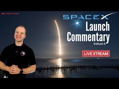 Live Launch Commentary | SpaceX Falcon 9 | Iridium-5 Satellites