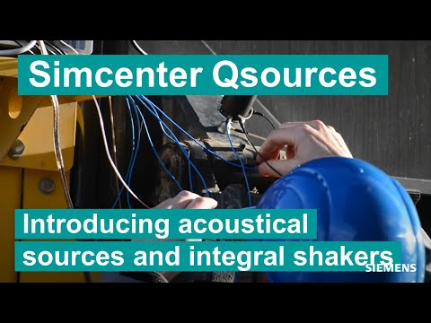 [Simcenter Qsources] Introducing Acoustical Sources And Integral Shakers