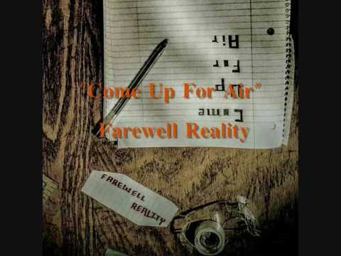 Come Up For Air-Farewell Reality (Full Album, Official)