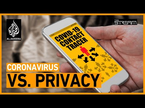 Do we have to sacrifice our privacy to fight the coronavirus?   The Stream