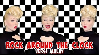 ROCK AROUND THE CLOCK (Malay) // Bill Haley & The Comets [Rockabilly Cover] by Cassidy La Crème