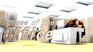Defense of The Office   Dota 2 [SFM]