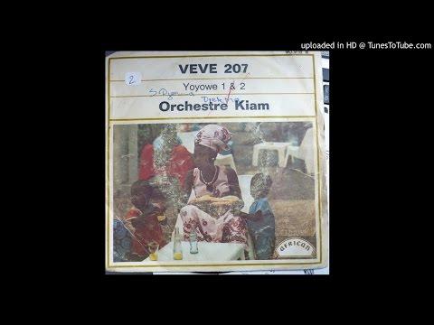 Orchestre Kiam: Yoyowe (1974 Audio)🎶🎼🎤🎸🎧🥁🌍