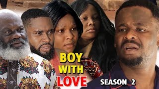 BOY WITH LOVE SEASON 2 - New Movie 2019 Latest Nigerian Nollywood Movie Full HD