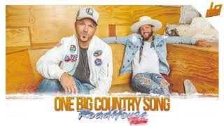 LOCASH One Big Country Song (RoadHouse Remix)