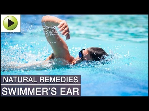 Swimmers Ear - Natural Ayurvedic Home Remedies