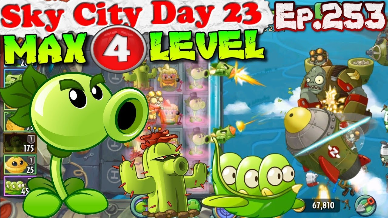 Plants vs  Zombies 2 (China) - Repeater MAX 4 level - Sky City Day 23  (Ep 253)