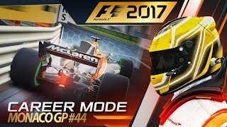 F1 2017 Career Mode Part 44: Pushing the Limits at Monaco