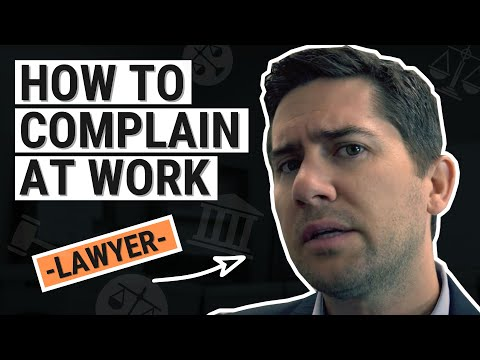 How to Complain at Work Properly