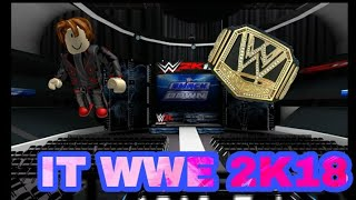 I GOT A CHAMPIONSHIP (WWE 2K18 ROBLOX)