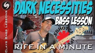 DARK NECESSITIES Bass Lesson - Riff in a Minute - Red Hot Chili Peppers