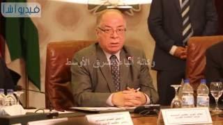 بالفيديو : الجامعة العربية تستضيف الاحتفال السنوى بيوم الوثيقة العربية