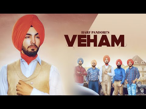Veham | (Full Song) | Harf  Pandori | New Punjabi Songs 2018 | Latest Punjabi Songs 2018