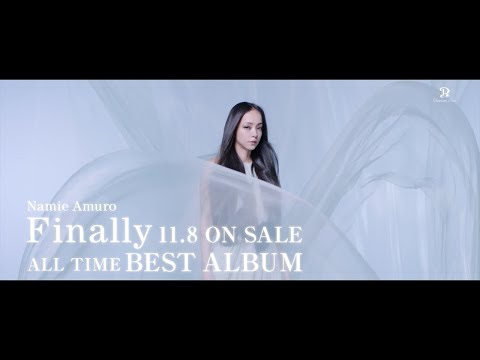 安室奈美恵 / Best Album「Finally」15sec TV-SPOT