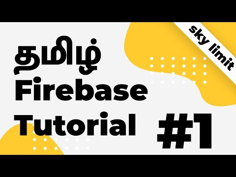 Firebase for Android Tutorial #1 | Simplified Explanation in Tamil | SkyLimit Tech