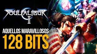 Aquellos maravillosos 128 - Soul Calibur II
